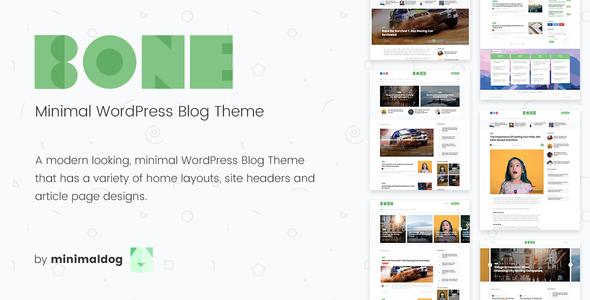 Bone - Minimal & Clean Premium WordPress Blog Theme -Jon Themes