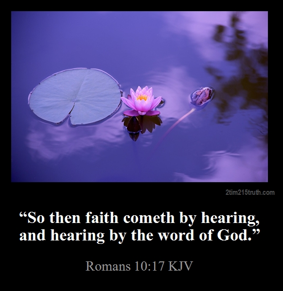 2 Timothy 2:15 Truth: Verse Of The Day: Romans 10:17