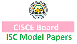 ISC Model Papers 2017