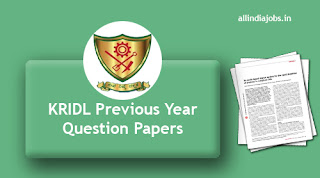 KRIDL Previous Year Question Papers