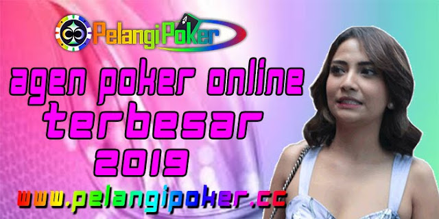 Agen-Poker-Online-Terbesar-2019