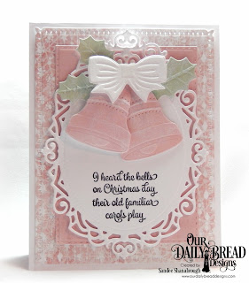 Our Daily Bread Designs Paper Collection:  Christmas 2018, Stamp Set:  Christmas Card Verses, Custom Dies: Christmas Bells, Double Stitched Rectangles, Snowflake Sky, Ornate Ovals
