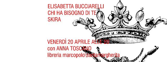Elisabetta Bucciarelli alla MarcoPolo - venerdì 20 aprile