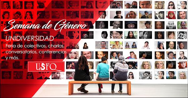 La USFQ inaugura la Semana de Género con varias actividades