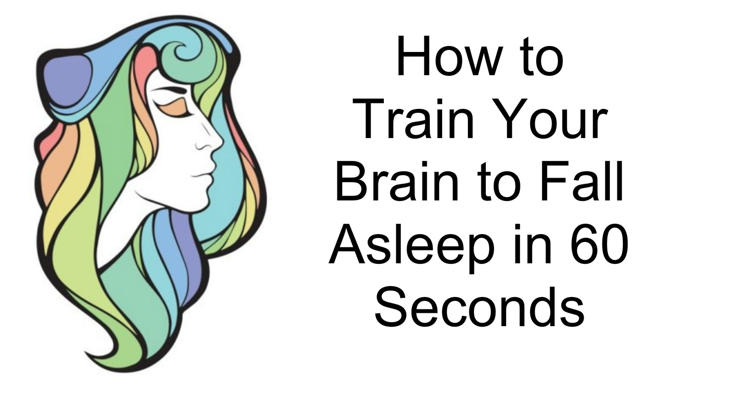 Train Yourself To Fall Asleep In 60 Seconds With This Simple Technique  Awesome Quotes: Train How To Fall Asleep Now
