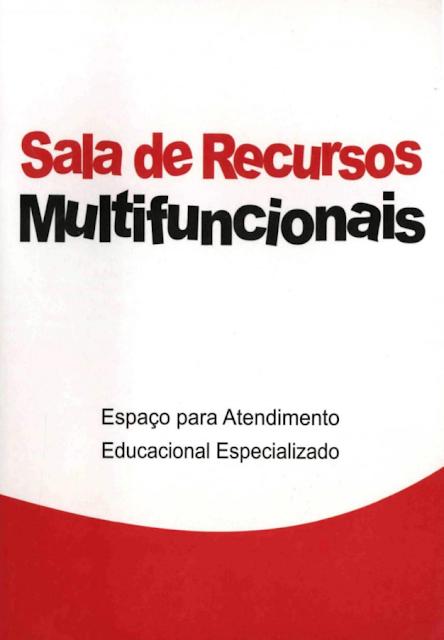 Sala de recursos multifuncionais - Denise de Oliveira Alves