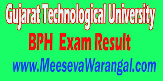 Gujarat Technological University BPH V Sem Remedial 2016 Exam Result