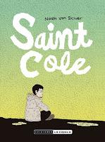Saint Cole, el desembarco en España de Noah Van Sciver, el historietista de la última década