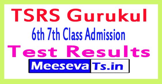 TSRS (Gurukul) 6th 7th Class Admission Test Results 2017