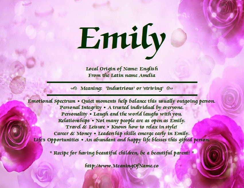 22 WHAT IS THE MEANING OF MY NAME EMILY, NAME IS MY EMILY OF