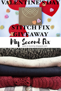 Stitch Fix #2 plus $150 Valentine's Day Stitch Fix giveaway