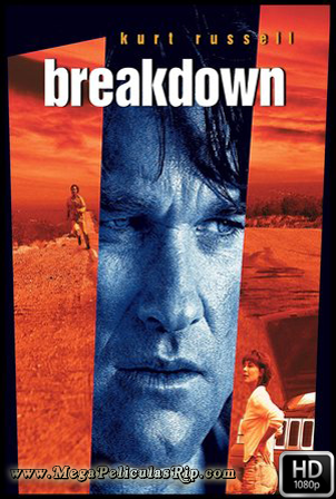 Breakdown [1080p] [Latino-Ingles] [MEGA]