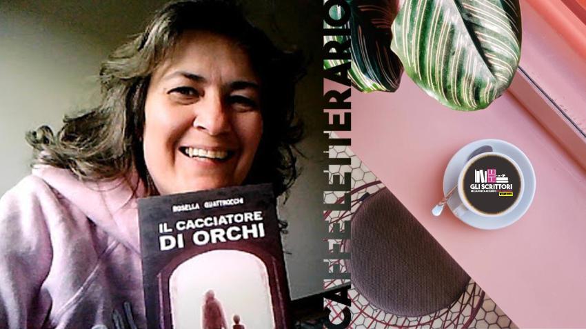 Scrittori: intervista a Rosella Quattrocchi