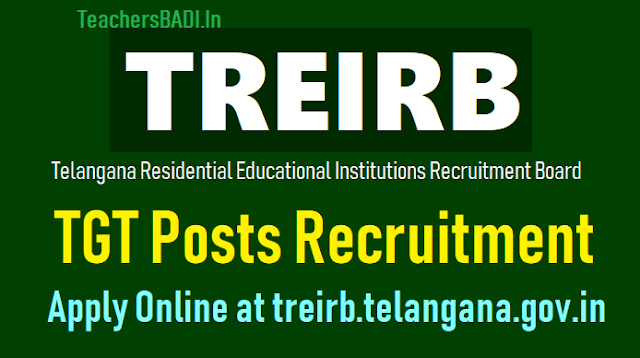 treirb tgt posts 2018 recruitment, how to apply online at treirb.telangana.gov.in.treirb tgt online application form,treirb tgt hall tickets,treirb tgt results,last date to apply for treirb tgt recruitment