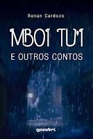 http://leitornoturno.blogspot.com.br/2016/09/resenha-mboi-tui-e-outros-contos-renan.html