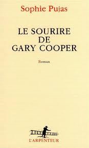 Couverture de Le sourire de Gary Cooper, de Sophie Pujas