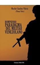Rompiendo paradigma del militar venezolano