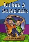 [DVDRip] Quim Roscas e Zeca Estacionancio (2010) *OliFeR*