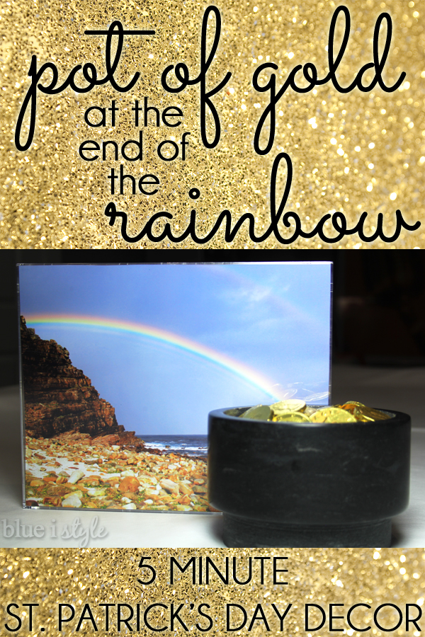 Easy St. Patrick's Day decor pot of gold at end of rainbow