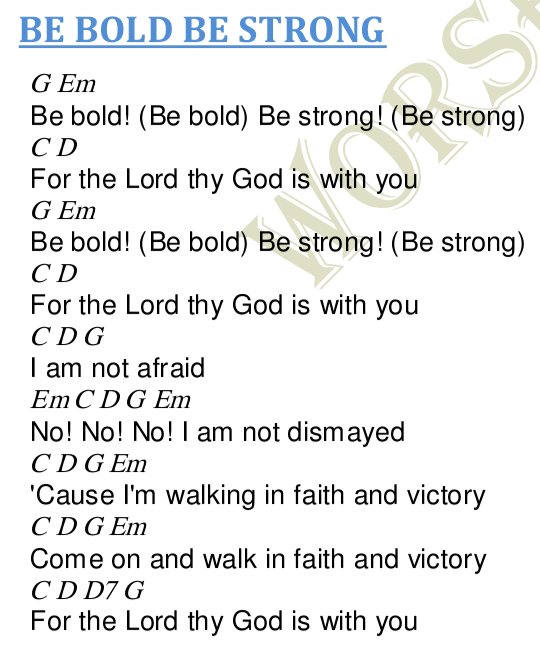 Be Bold Be Strong Lyrics And Chords Worship Heartz