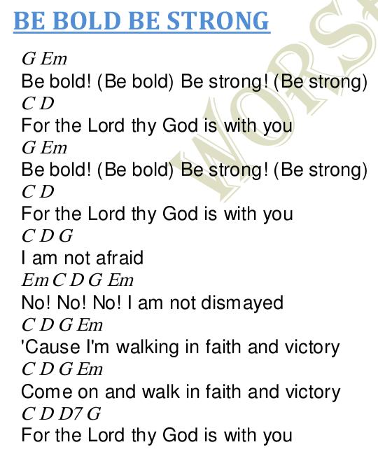 Be Bold Be Strong Lyrics And Chords Worship Heartz