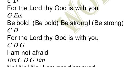 Be bold Be strong Lyrics and Chords - Worship Heartz