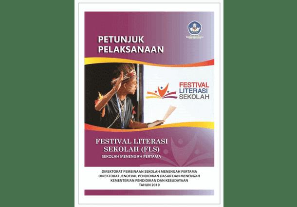keterangan dari isi berkas Petunjuk Pelaksanaa FLS  Juklak FLS (Festival Literasi Sekolah) SMP 2019
