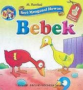Seri Mengenal Hewan – Bebek – Bilingual & Full Colour