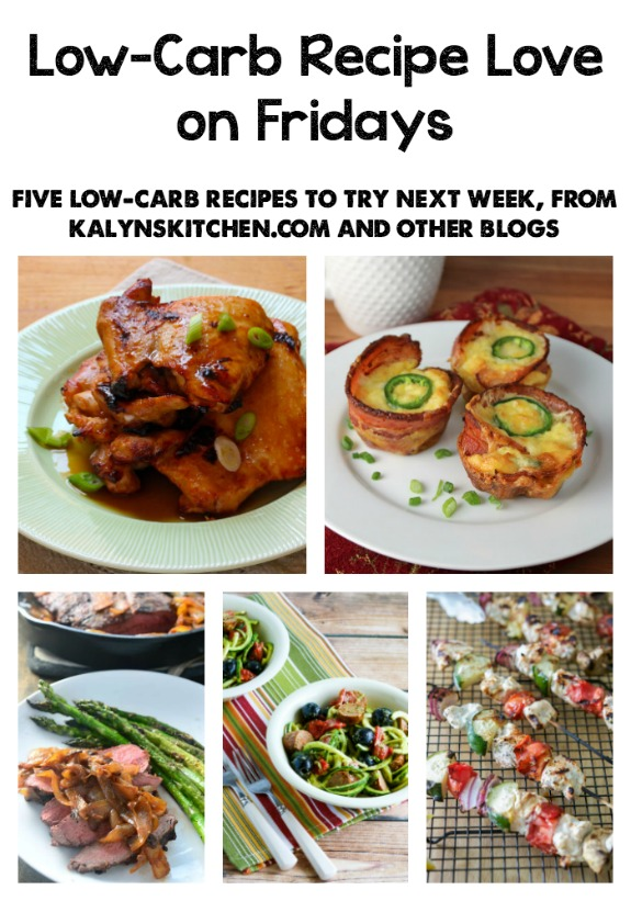 Low-Carb Recipe Love on Fridays (6-3-16) from KalynsKitchen.com