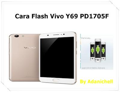 Cara Flash Vivo Y69 PD1705F