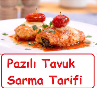 Pazılı Tavuk Sarma Tarifi