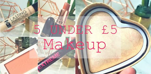 5 Under £5 - Makeup