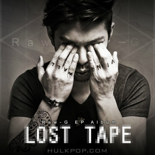 Raw-G – Raw-G EP Album LOST TAPE