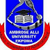 AMBROSE ALLI UNIVERSITY PROPOSE CUT OFF MARK FOR 2017/2018 ADMISSION EXERCISE