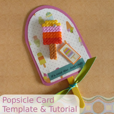 58c5f17e4900 Free Popsicle Card Template and Craft Tutorial. It s Your Day