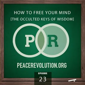 peace revolution: episode023 - how to free your mind