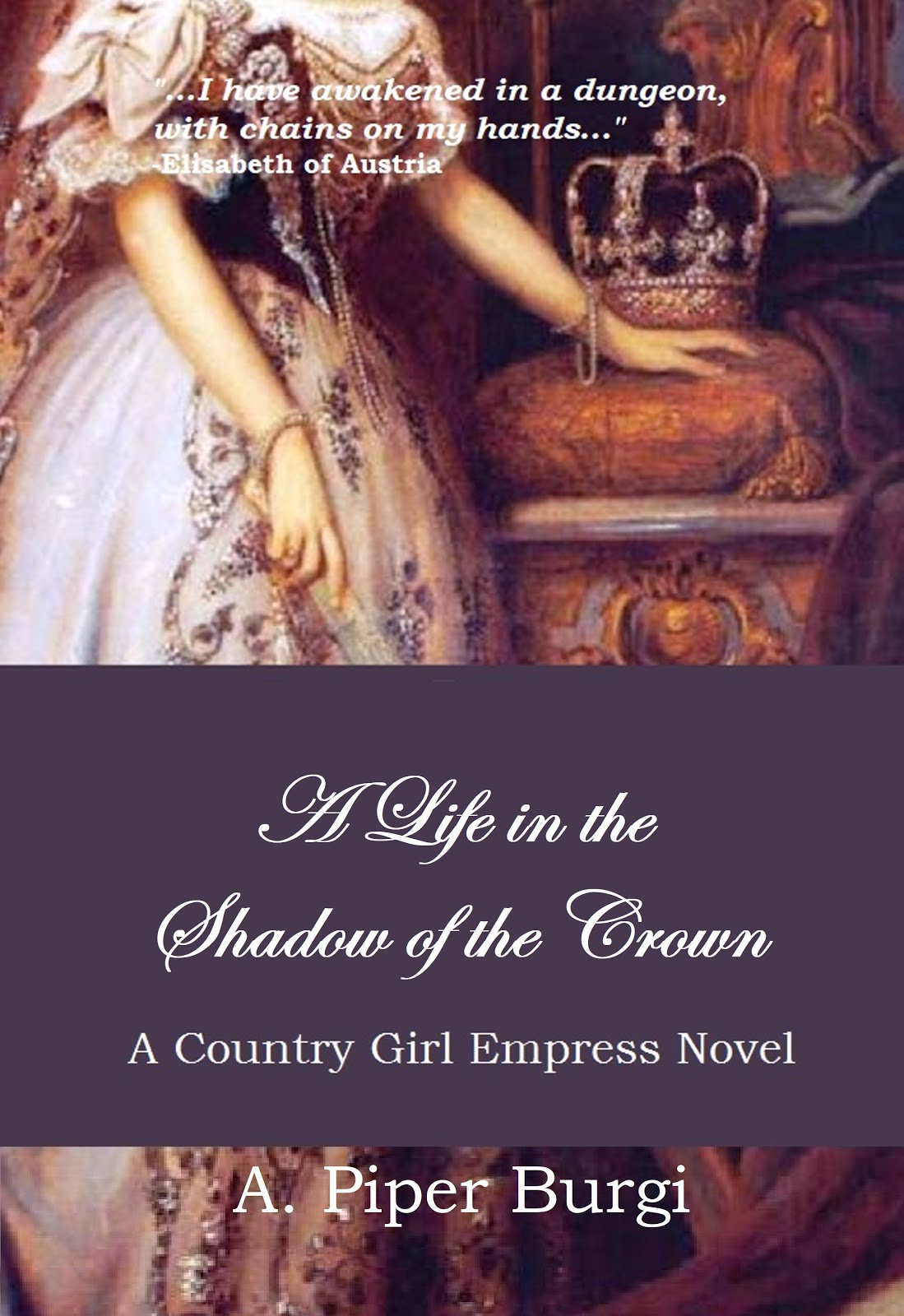 A Life in the Shadow of the Crown