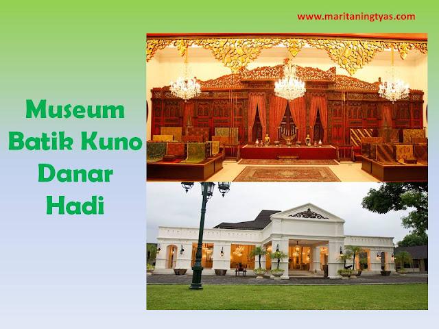 Museum Batik Kuno Danar Hadi Wisata Kota Solo