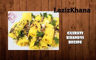 गुजराती खांडवी बनाने की विधि - Gujrati Khandvi Recipe in Hindi