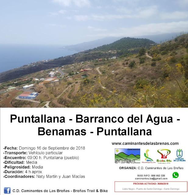 Caminantes de Las Breñas, ruta: Domingo 16 de Septiembre: Puntallana - Barranco del Agua - Benamas - Puntallana