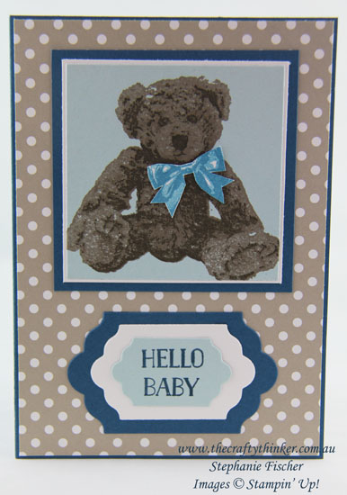 Stampin Up, #thecraftythinker, Baby Card, Baby Bear, 3-step card, Stampin up Australia Demonstrator, Stephanie Fischer, Sydney NSW, Fun Fold
