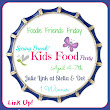 #FoodieFriendsFriday Linky Party #38 - Spring Break/Kids Food Theme Sponsored by Stella & Dot