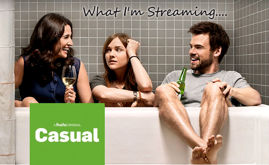 Casual a Hulu Original, Streaming Seasons 1-2 Now on Hulu