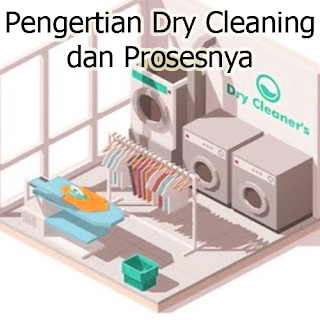 pengertian dry cleaning