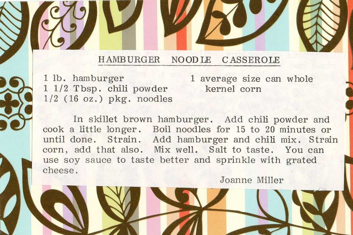 Hamburger Noodle Casserole (quick recipe)