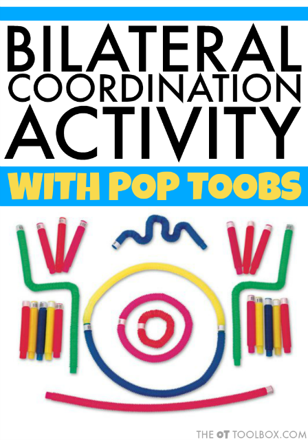 Bilateral Coordination Activity Using Pop Toobs