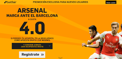 betfair supercuota 4 Arsenal marca Barcelona Champions 23 febrero