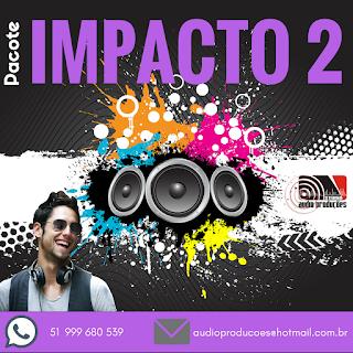 Pacote IMPACTO 2