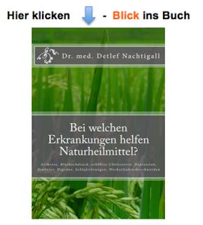 https://www.amazon.de/welchen-Erkrankungen-helfen-Naturheilmittel-Wechseljahresbeschwerden/dp/1497408253/ref=sr_1_2?s=books&ie=UTF8&qid=1483209272&sr=1-2&keywords=detlef+nachtigall