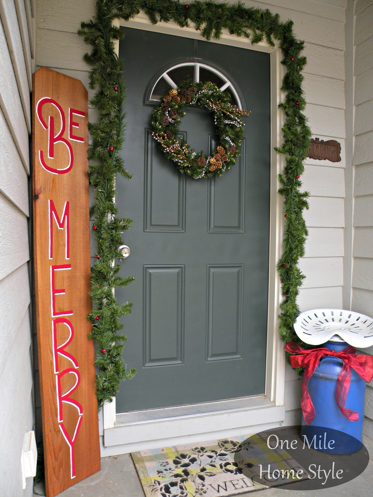 Be Merry Outdoor Holiday Decor | One Mile Home Style
